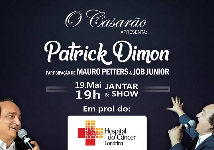 Show de Patrick Dimon no Restaurante O Casarão em Londrina
