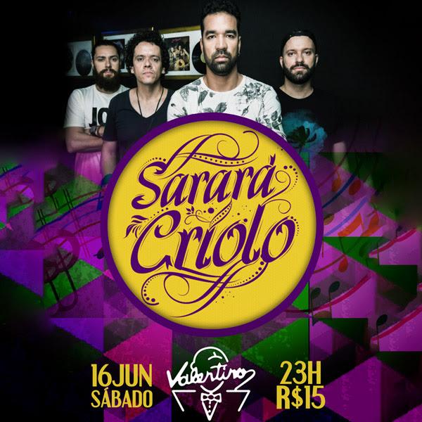 Sarará Criolo + DJ Leandro Ramos