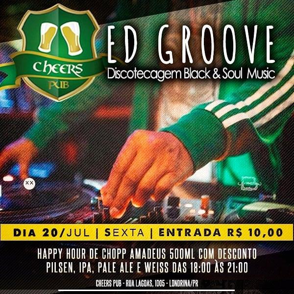 Cheers Pub: Black & Soul Musica com Ed Groove