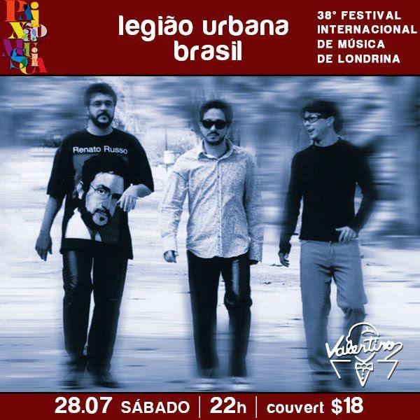 Festival Internacional de Música: Legião Urbana Brasil