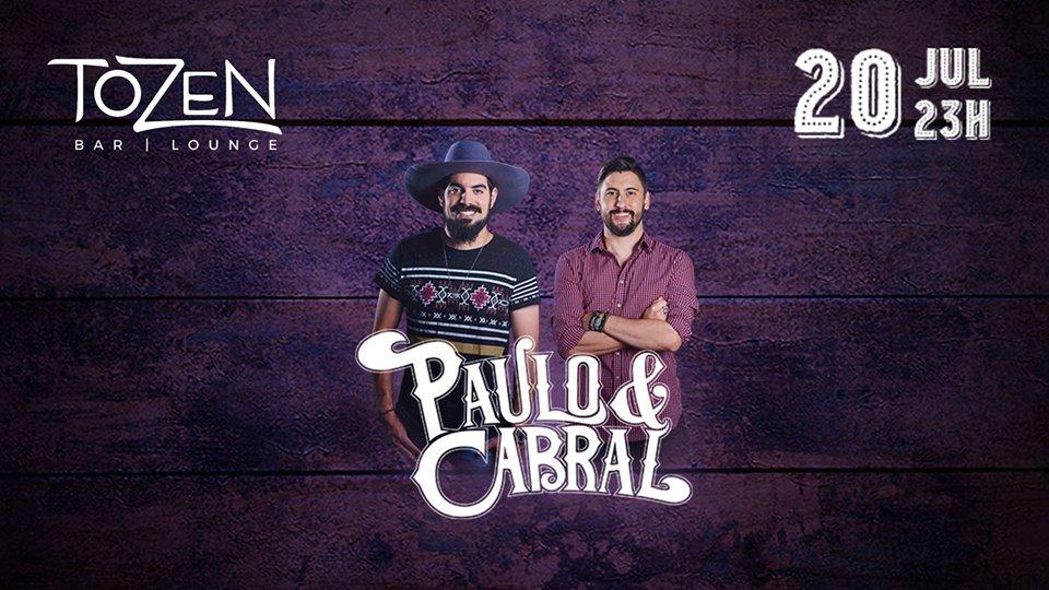 Tozen: Sexta-feira sertaneja com Paulo e Cabral