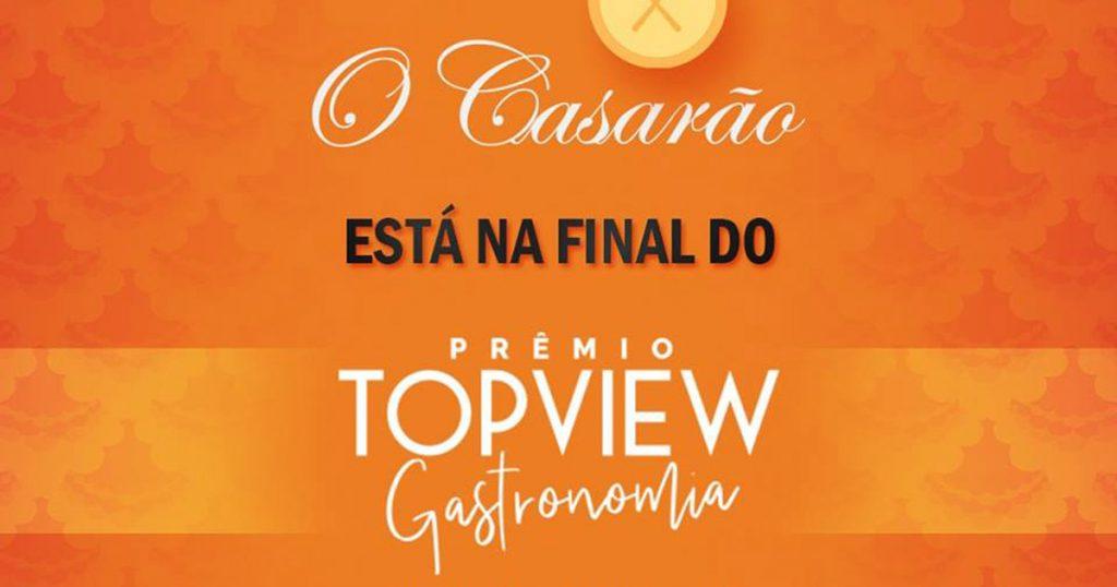 O Casarão, de Londrina, está entre os finalistas do Prêmio Top View Gastronomia