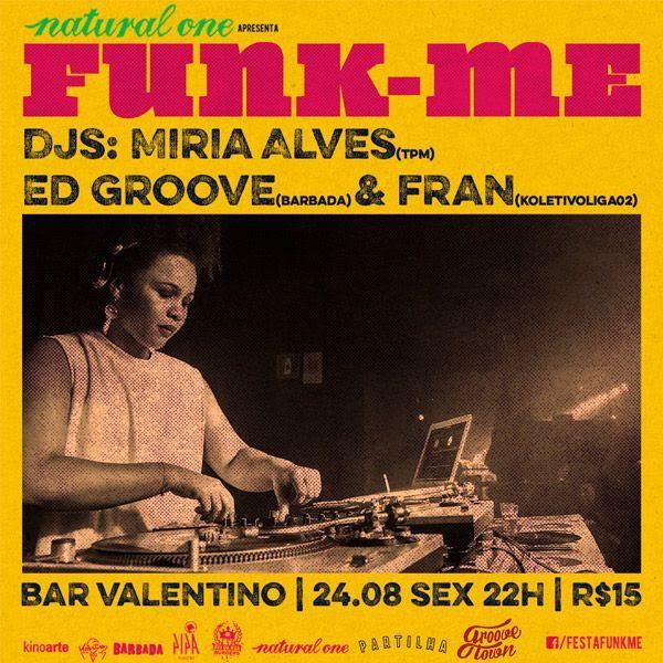 Valentino - Funk-me com DJs Miria Alves, Ed Groove & Fran | #94