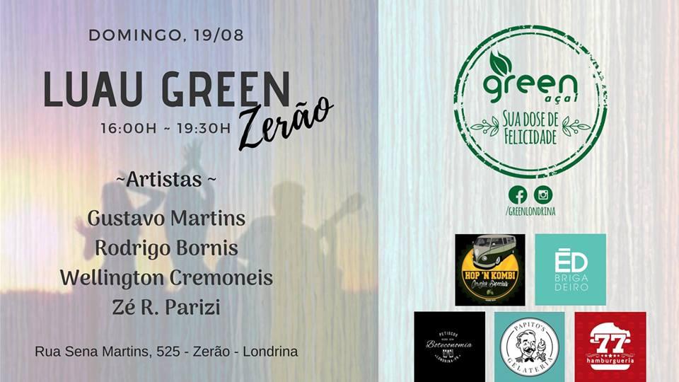 Luau Green no Zerão