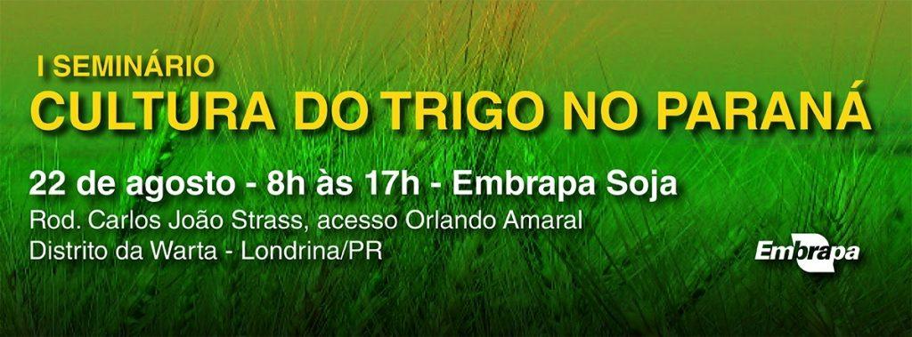 I Seminário Cultura do Trigo no Paraná