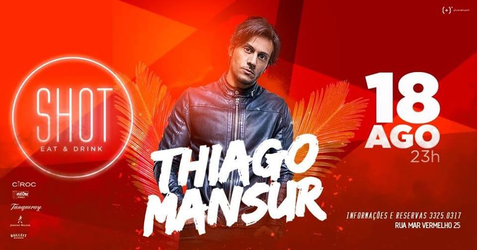 Shot, Eat & Drink - Thiago Mansur