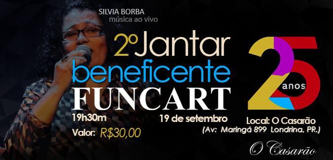 2º Jantar beneficente Funcart 25 anos