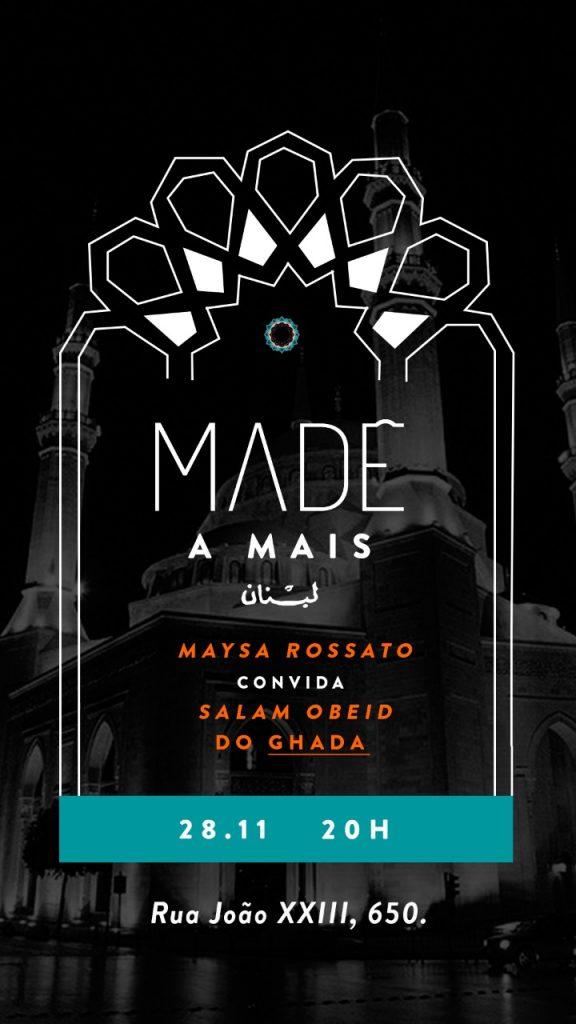 Maysa Rossato e Madê convidam Salam Obeid do Ghada