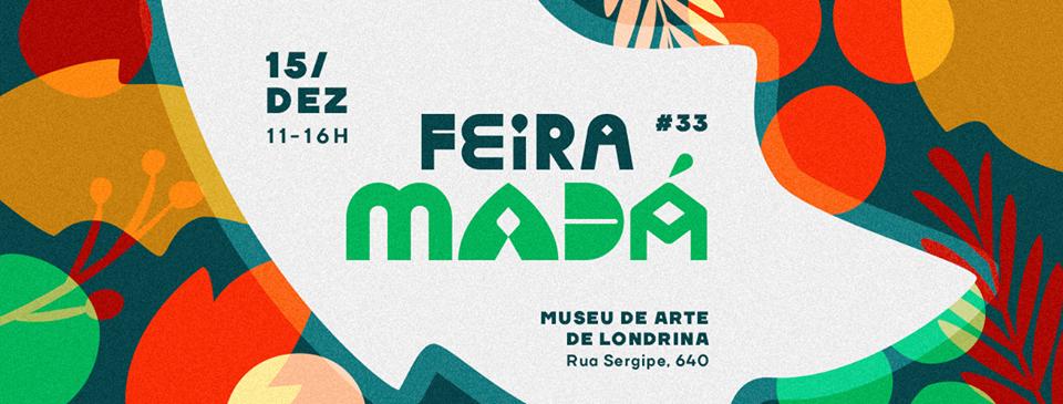 Museu de Arte recebe a última Feira Madá do ano neste sábado (15)