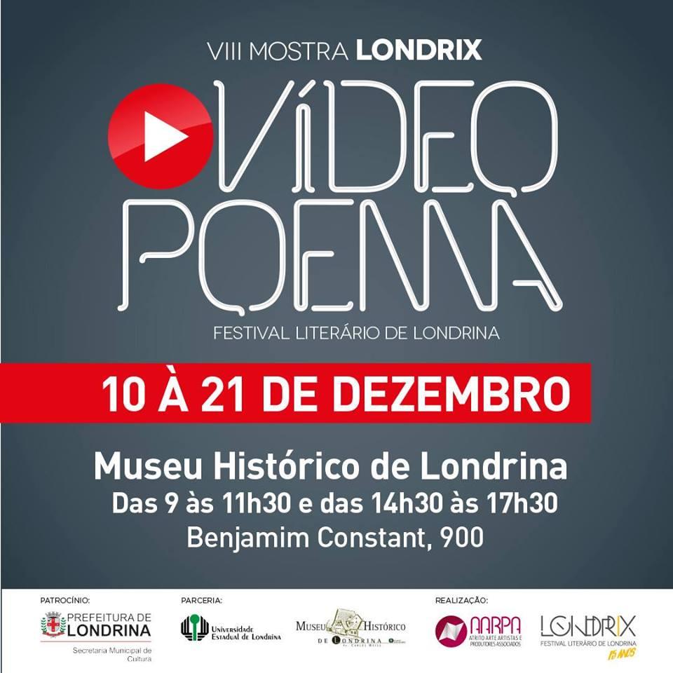 Londrix expõe 16 vídeo poemas no Museu Histórico