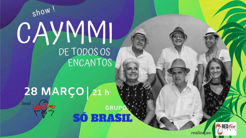 """Show """" Caymmi de Todos os Encantos"""""""