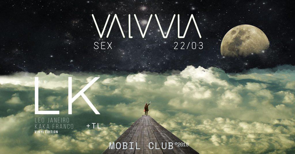 VLV /// LK Vinyl Edition | Kaká Franco & Léo Janeiro + TL