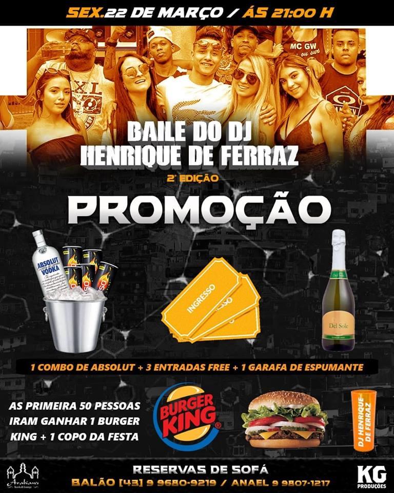 Baile do DJ Henrique de Ferraz