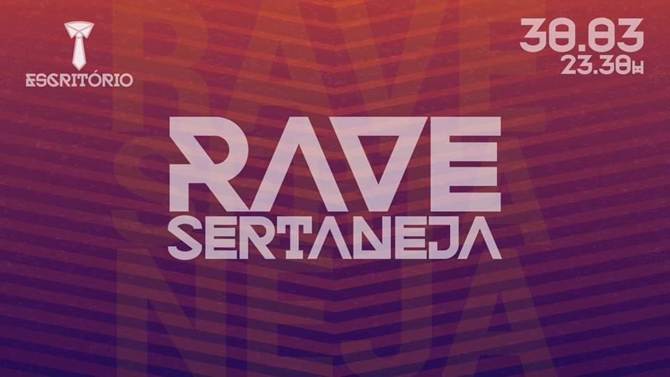 Rave Sertaneja • Escritório Bar