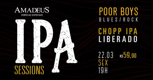 Amadeus Ipa Sessions | Poor Boys Blues Band