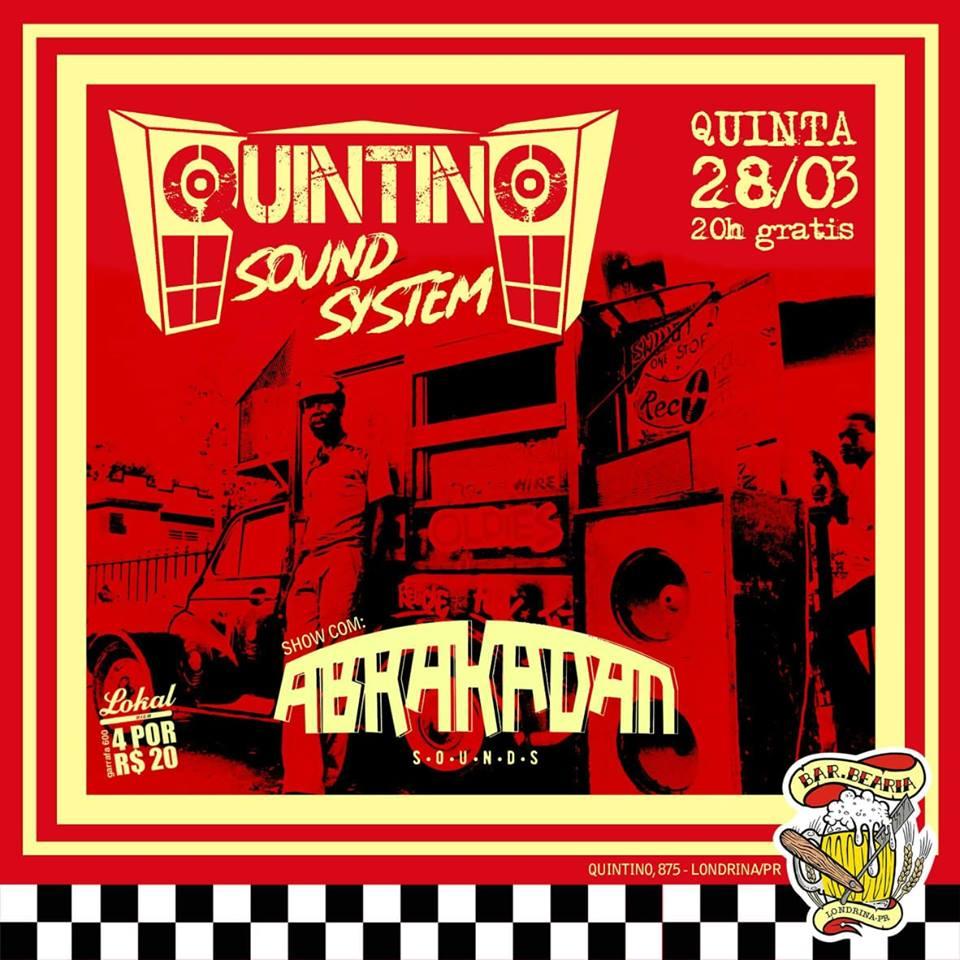 Barbearia e Abrakadan Sounds apresentam: Quintino Sound System