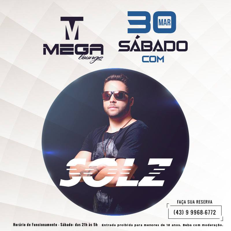 DJ Solz no Mega Lounge