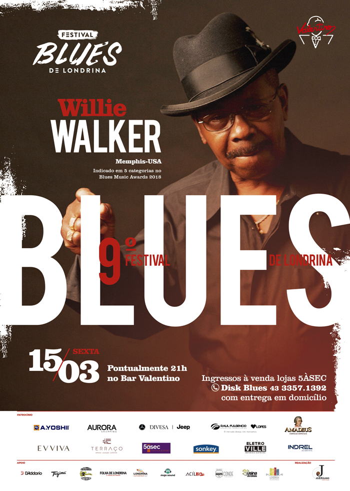 Festival de Blues de Londrina: Willie Walker