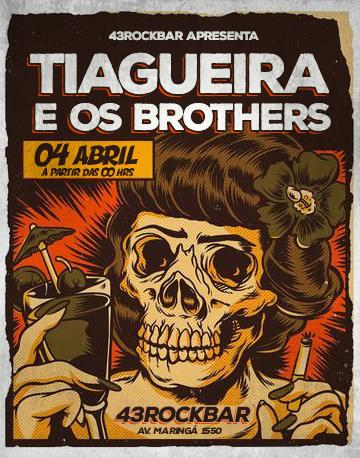 Tiagueira e os Brothers