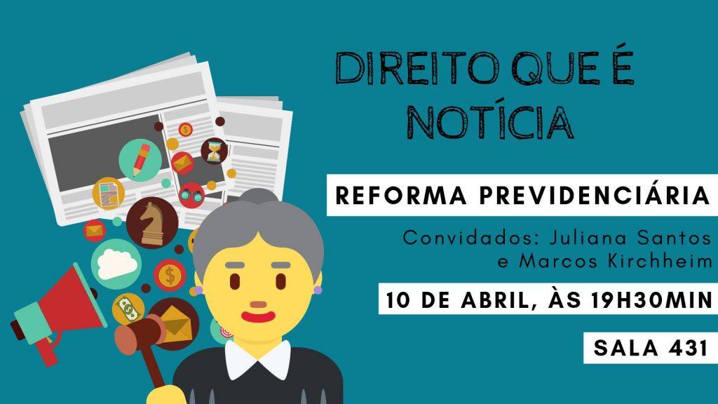 Direito que é notícia: Reforma Previdenciária