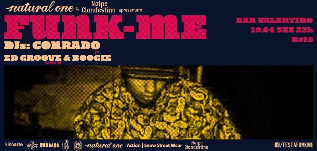 Funk-me X Funk-me Battle | Djs Conrado, Ed Groove e Boogie