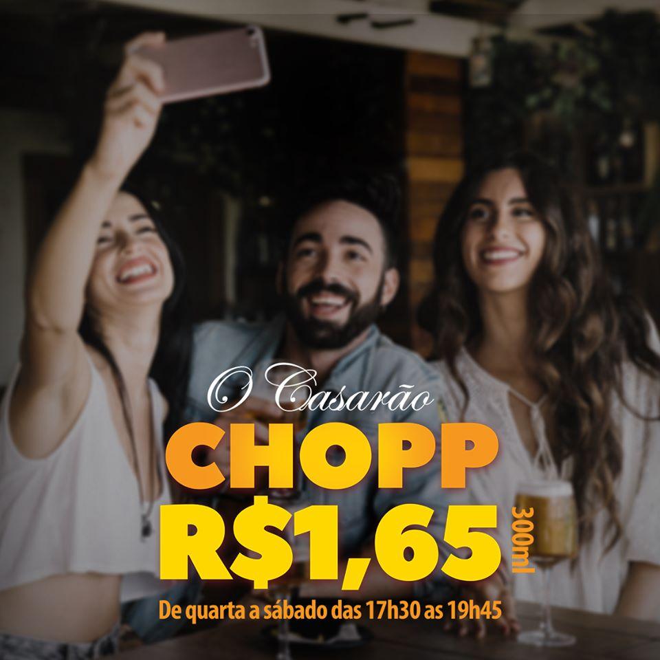Chopp a R$1,65 no Casarão