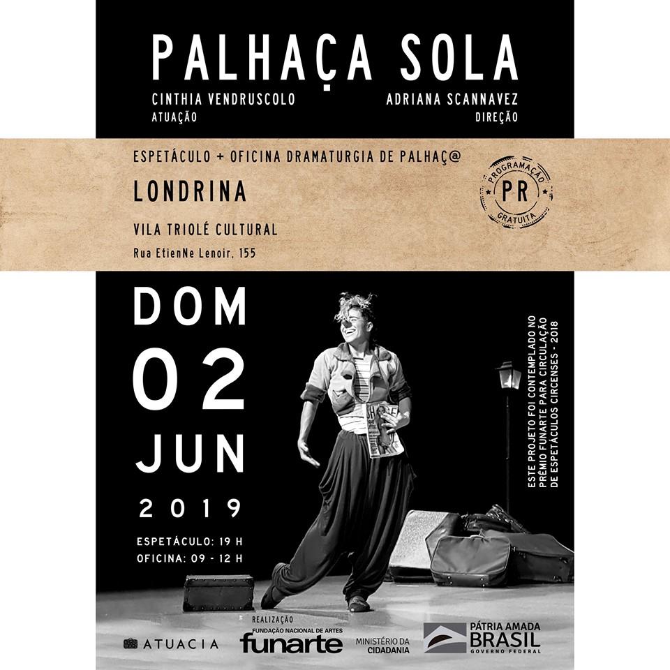 Vila Triolé apresenta o espetáculo Palhaça Sola