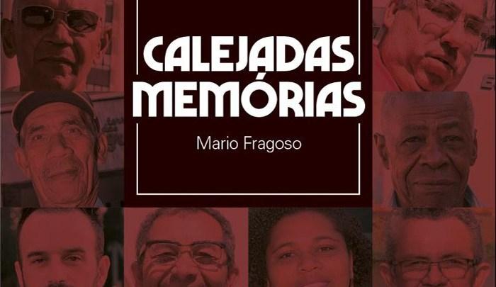 """Livro """"Calejadas Memórias"""" será lançado nesta sexta-feira"""